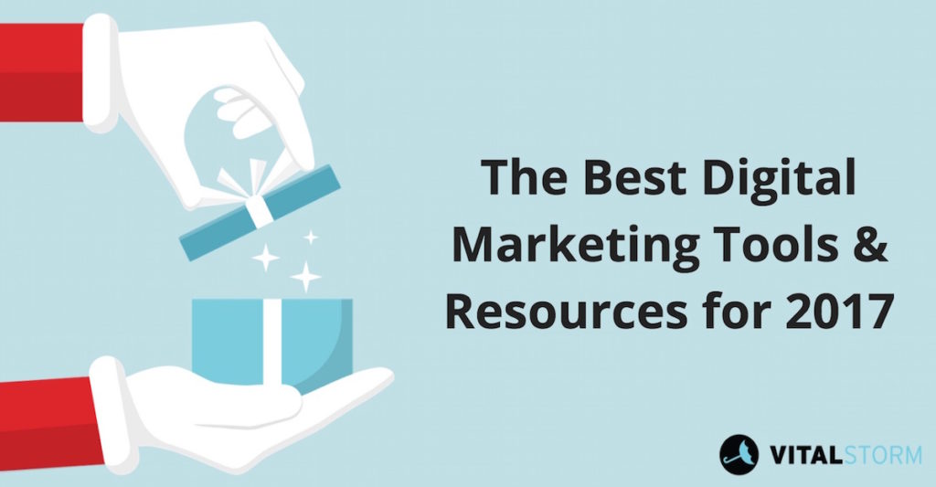 Best Digital Marketing Tools & Resources for 2017 (Updated)